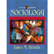 Sociology : A Down-to-earth Approach