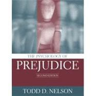 The Psychology of Prejudice,9780205402250