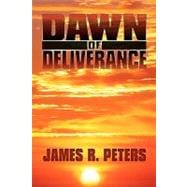 Dawn of Deliverance : A Novel, 9781440132254  