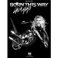 Lady Gaga, Born This Way: Piano, Vocal, Guitar,9781458412256