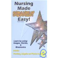 Nursing Made Insanely Easy!