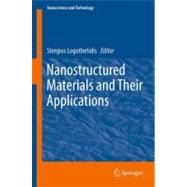 Nanostructured Materials and Their Applications, 9783642222269