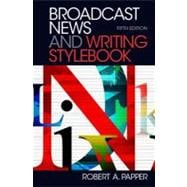 Broadcast News and Writing Stylebook, Fifth Edition,9780205032273