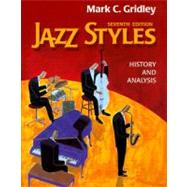 Jazz Styles : History and Analysis,9780130212276