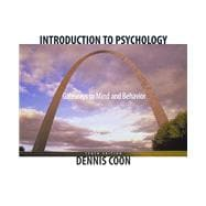 Introduction to Psychology : Gateways to Mind and Behavior