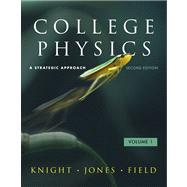 College Physics A Strategic Approach with Student Workbooks Volumes 1 and 2