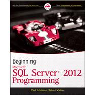 Beginning Microsoft SQL Server 2012 Programming, 9781118102282