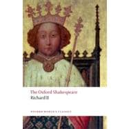 Richard II; The Oxford Shakespeare , 9780199602285  