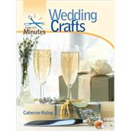 Make It in Minutes: Wedding Crafts, 9781600592287