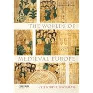The Worlds of Medieval Europe,9780199372294
