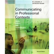 Communicating in Professional Contexts Skills, Ethics, and Technologies (with CD-ROM, SpeechBuilder Express�,and InfoTrac),9780534632298