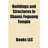 Buildings and Structures in Shanxi : Foguang Temple