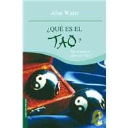 Que es el Tao? / What is Tao?, 9786070702303  