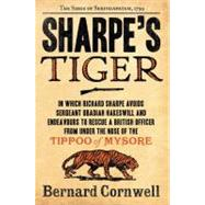Sharpe's Tiger : Richard Sharpe and the Siege of Seringapata..., 9780060932305