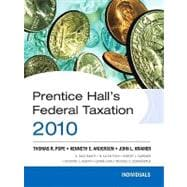 Prentice Hall's Federal Tax 2010 : Individuals,9780136112310
