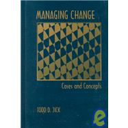 Managing Change: Cases and Concepts