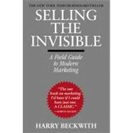 Selling the Invisible : A Field Guide to Modern Marketing, 9780446672313