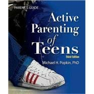 Active Parenting of Teens, 9781597232319  