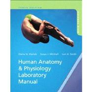 Human Anatomy & Physiology Laboratory Manual, Main Version Plus MasteringA&P with eText -- Access Card Package