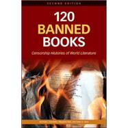 120 Banned Books: Censorship Histories of World Literature, 9780816082322  