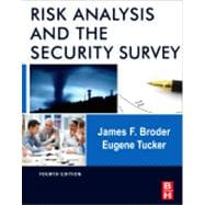 Risk Analysis and the Security Survey,9780123822338