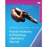 Human Anatomy & Physiology Laboratory Manual with MasteringA&P, Fetal Pig Version, 11/e