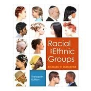 Racial and Ethnic Groups, 13/e