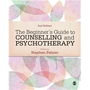 The Beginner's Guide to Counselling & Psychotherapy