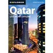Qatar Complete Residents' Guide, 3rd; Live Work Explore, 9789948442356