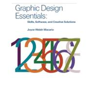 Graphic Design Essentials : Skills, Software and Creative So..., 9780136052357  