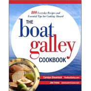 The Boat Galley Cookbook: 800 Everyday Recipes and Essential..., 9780071782364
