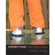Corrections in the 21st Century w/online learning center
