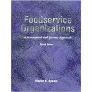 Foodservice Organizations : A Managerial and Systems Approach,9780138952365