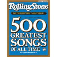 Rolling Stone Easy Piano Sheet Music Classics: 34 Selections from the 500 Greatest Songs of All Time: Easy Piano,9780739052372