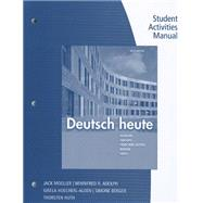 Student Activities Manual for Moeller/Huth/Hoecherl-Alden/Berger/Adolph�s Deutsch heute, 10th,9781111832377