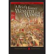 A Brief History Of The Western World: Since 1300: Infotrac College Edition