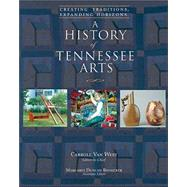 A History of Tennessee Arts by West, Carroll Van