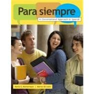 Para Siempre : A Conversational Approach to Spanish
