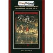 HistoryUnbound: A Brief History of the Western World for Greer/Lewis' A Brief History of the Western World, 9th
