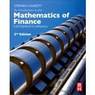 Introduction to the Mathematics of Finance : A Deterministic Approach,9780080982403