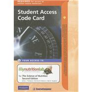 MyNutritionLab Student Access Code Card for The Science of Nutrition