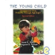 The Young Child: Development from Prebirth Through Age Eight
