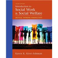 Introduction to Social Work And Social Welfare: Critical Thinking Perspectives,9780495002444