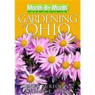 Month by Month Gardening in Ohio : What to Do Each Month to ..., 9781591862444
