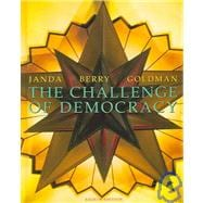 The Challenge of Democracy, 8 edtion, 800  Pages  Hardcover