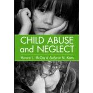 Child Abuse and Neglect, 9780805862447