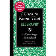 I Used to Know That: Geography : Geography, 9781606522455  