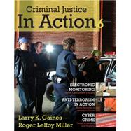 Criminal Justice in Action : The Core,9780495812456