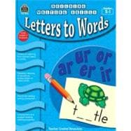 Building Writing Skills: Letters to Words, 9781420632460  