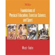 Foundations of Physical Education, Exercise Science, and Sport with Ready Notes and PowerWeb/OLC Bind-in Passcard,9780072552461